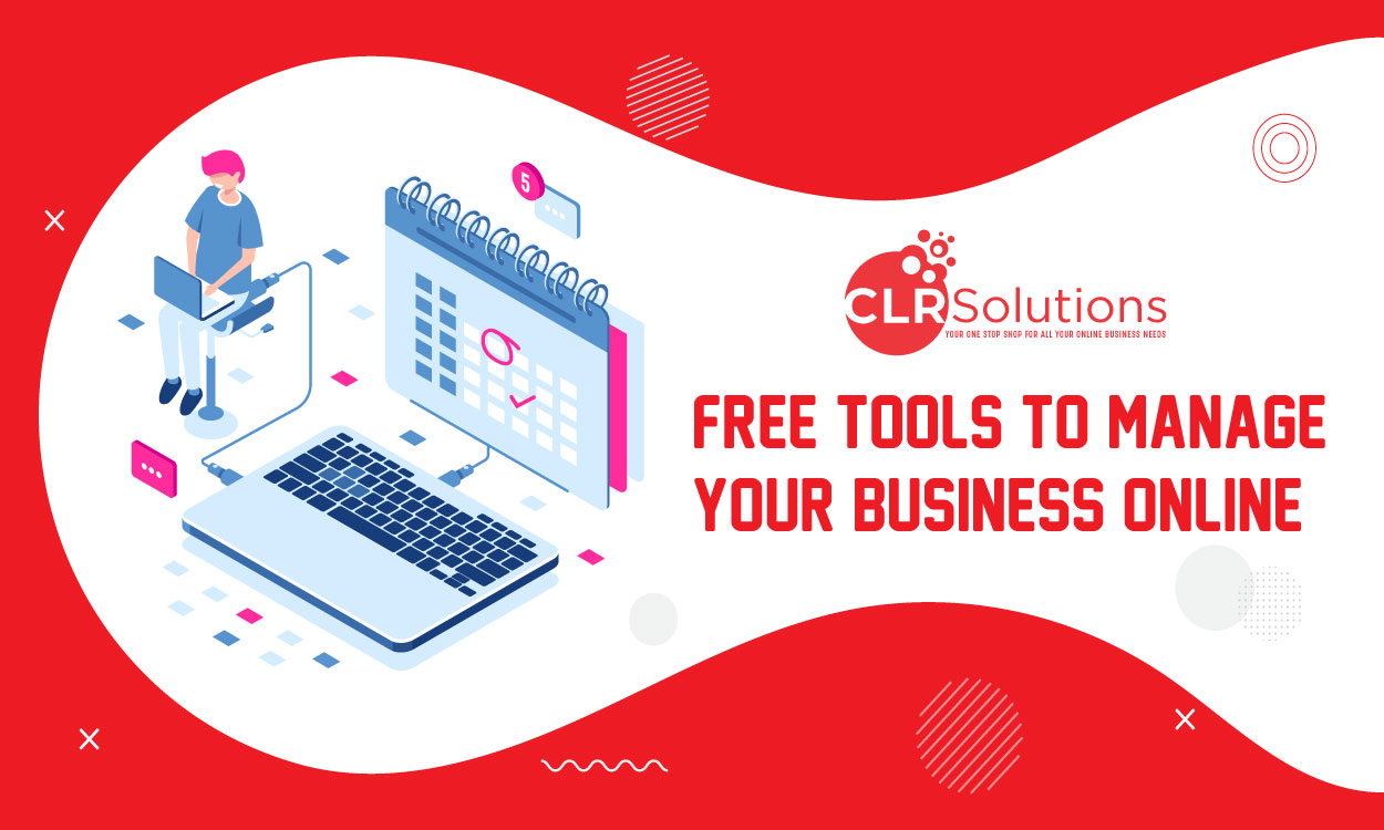 Free Tools To Manage Your Business online